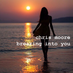 Breaking into you