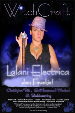 WitchCraft - Lalani Electrica does Frankie!