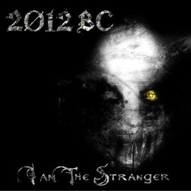 I Am The Stranger