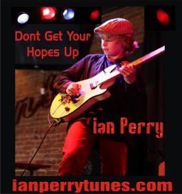 Dont get your Hopes Up - Ian Perry