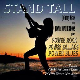 STAND TALL (c) Johnny Gray and Jimmy Dean Brooks