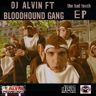 Bloodhound Gang - The Bad Touch (DJAlvin Remix)