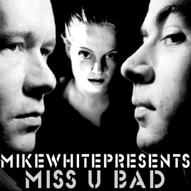 Miss U Bad