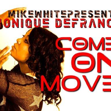 Come On Move