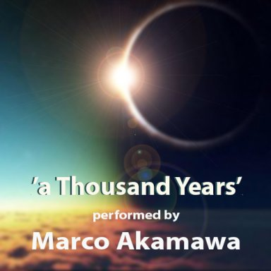 'a Thousand Years' [song to the Moon]