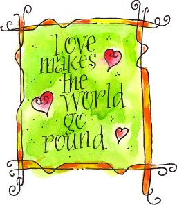 If Love Makes The World Go Round