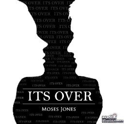 It's Over- Moses Jones Feat Joy Jaeger & Gary Moore