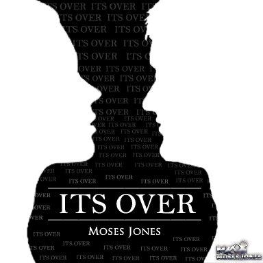It's Over- Moses Jones Feat Joy Jaeger & Gary Moore