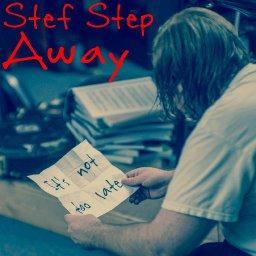 Stef Step Away