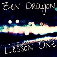 Zen Dragon - Lesson One