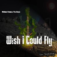 Wish I Could Fly