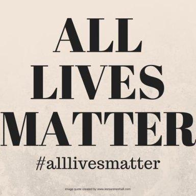 All Lives Matter - Super Collaboration