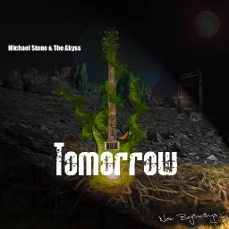Tomorrow - Michael Stone & The Abyss