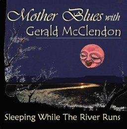 Sleeping While the River Runs