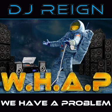 W.H.A.P - (We Have A Problem)
