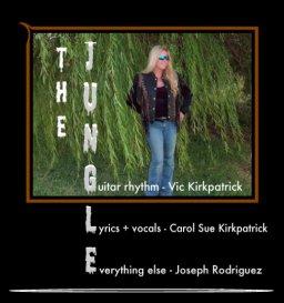 The Jungle - Ft. Vic Kirkpatrick + Josephrodz