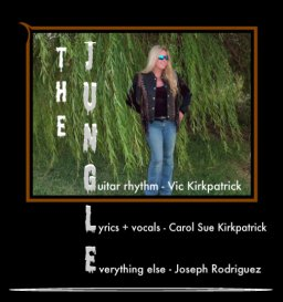 The Jungle - Ft. Vic Kirkpatrick + Josephrodz