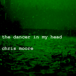 The dancer in my head
