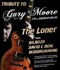 "Tribute to Gary Moore ""The Loner"" Bilbozo-Budrumming-David C. Deal"