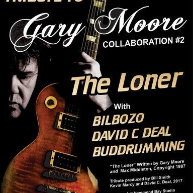 "Tribute to Gary Moore ""The Loner"" Bilbozo-Budrumming-David C. Deal"