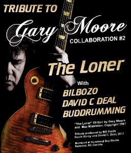 The Loner  - Gary Moore Tribute - Bilbozo - David C. Deal - Buddrumming