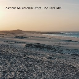 All in Order - The Final Edit