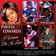 I wanna be in Love - Patricia Edwards - Bill Smith - Kevin (Buddrumming) Marcy -  Scott Macleod - Dan Dube