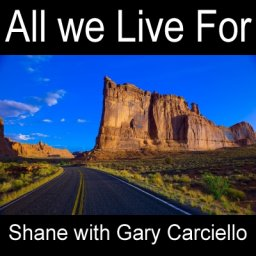 ALL WE LIVE FOR  (with Gary Carciello)