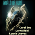 World of Hurt ~ Ft. Lorne Reid + Lonnie Jeeves