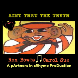 Ain't That The Truth ~Ft. Ron Bowes (duet) :) :)