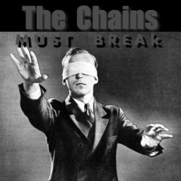 The Chains Must Break