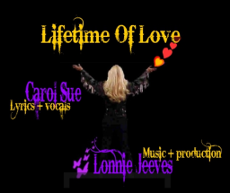 Lifetime of Love  ~ft. Lonnie Jeeves