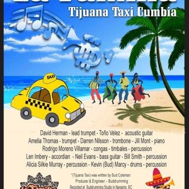 Tijuana Taxi Cumbia - La Familia