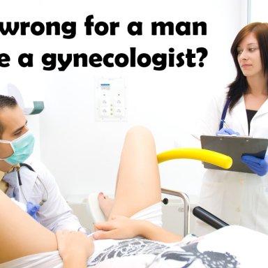 Nasty Gynecologist