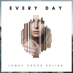 Every Day By Le May Cross Valins