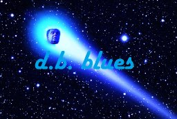 D. B. BLUES