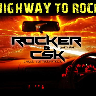 Highway To Rock~ ft. Gary-Rocker Hart