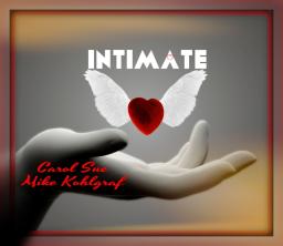 Intimate ~ft. Mike Kohlgraf