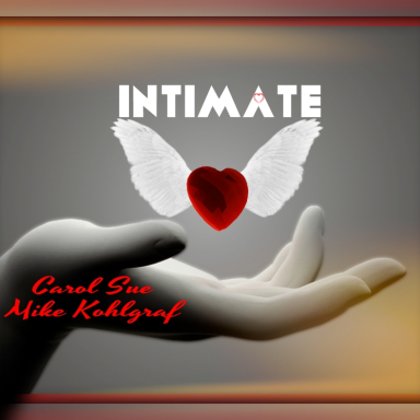 Intimate ~ft. Mike Kohlgraf