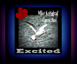 Excited~ ft. Mike Kohlgraf
