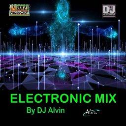 DJ Alvin - Electronic Mix