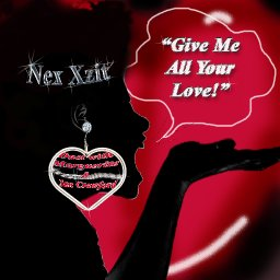 """Give Me All Your Love  """"Duet With Marguerite & Jan Crawford"""""""