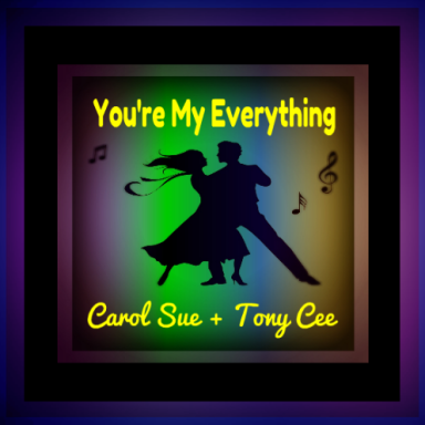 You're My Everything ~ft. Tony Cee