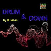 DJ Alvin - Drum & Down