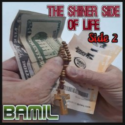 The Shiner Side Of Life - Side 2
