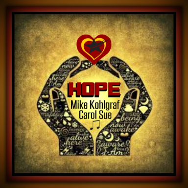 Hope ~ft. Mike Kohlgraf