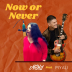 Now or Never rated a 5