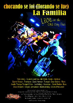 Llorando Se Fue - La Familia - Live at The Old City Pub