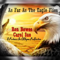 As Far As The Eagle Flies - Feat. Carol Sue