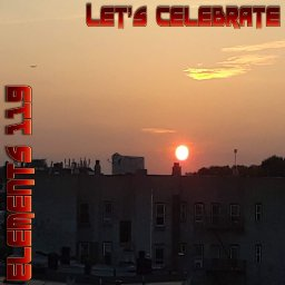 Let's Celebrate By Elements 119 Featuring BAMIL